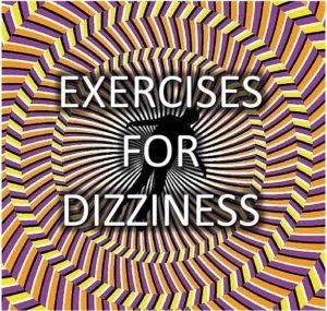 Exercises for dizziness